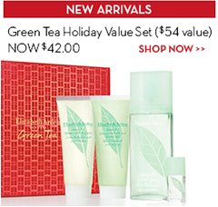 NEW ARRIVALS. Green Tea Holiday Value Set ($54 value) NOW $42.00. SHOP NOW.