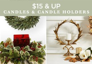 $15 & Up: Candles & Candle Holders
