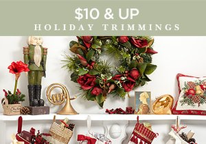 $10 & Up: Holiday Trimmings