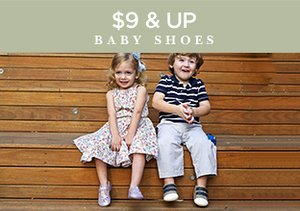 $9 & Up: Baby Shoes