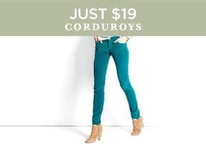 Just $19: Corduroys