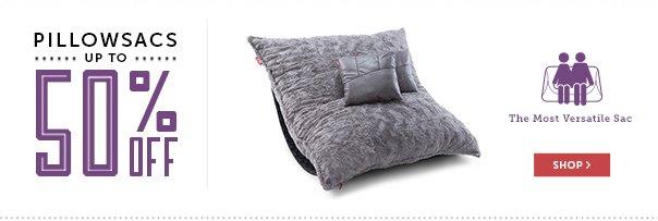 Pillowsacs Up to 50% Off!