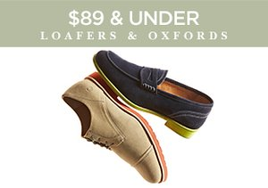 $89 & Under: Loafers & Oxfords