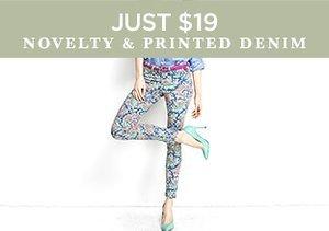 Just $19: Novelty & Printed Denim