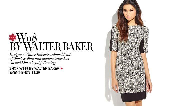 Shop W118 by Walter Baker