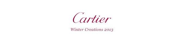 Cartier - Winter Creations 2013
