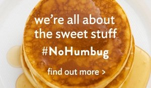 we're all about the sweet stuff - #nohumbug
