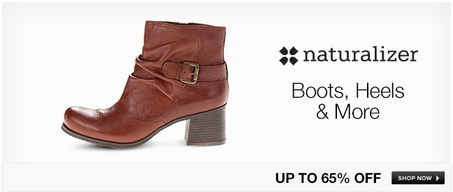 Naturalizer Boots, Heels and More