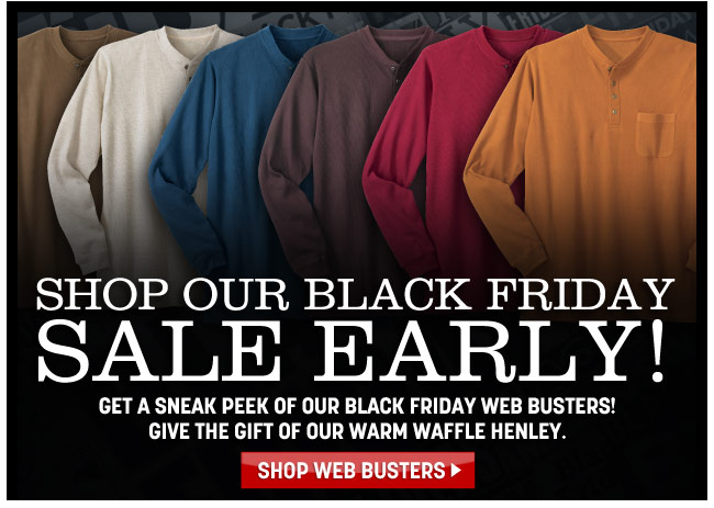 shop our black friday sale early - shop web busters