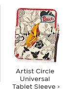 Artist Circle Universal Tablet Sleeve