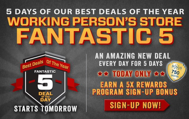 The Fantastic 5 Sale Is Coming! Sign-Up For The Rewards Program And Earn a 5x Sign-Up Bonus!