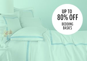 Up to 80% Off: Bedding Basics