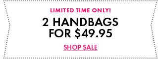 Get 2 Handbags For Only $49.95!