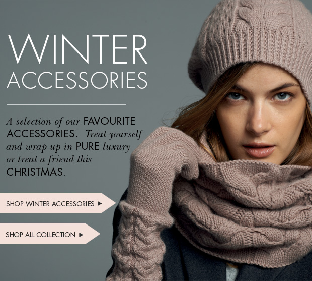 Download Images: Shop our Winter Accessories with 25% off plus free shipping and returns.