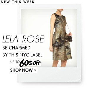 LELA ROSE UP TO 60% OFF