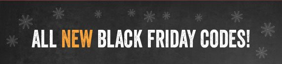 All New Black Friday Codes!