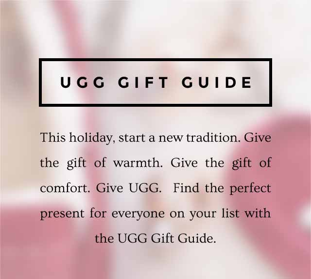 UGG GIFT GUIDE