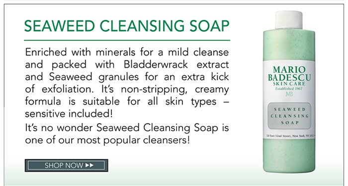 Seaweed Cleansing Soap. Enriched with minerals for a mild cleanse and packed with Bladderwrack extract and Seaweed granules for an extra kick of exfoliation. It's non-stripping, creamy formula is suitable for all skin types - sensitive included! It's no wonder Seaweed Cleansing Soap is one of our most popular cleansers!