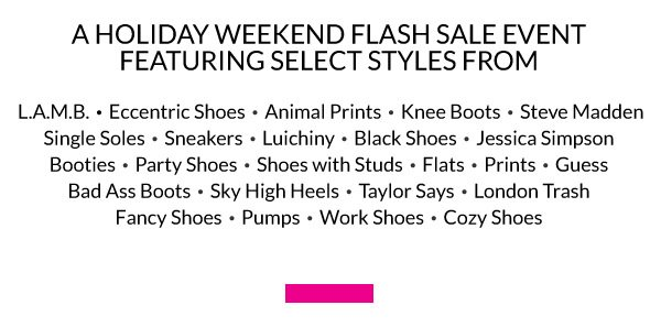 A Holiday Weekend Flash Sale Event Featuring 24 Different Top Styles & Trends.