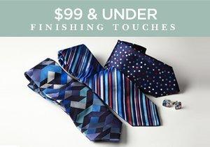 $99 & Under: Finishing Touches