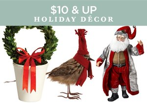 $10 & Up: Holiday Décor