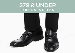 $79 & Under: Dress Shoes