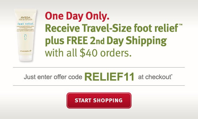 one day only. receive travel-size foot relief plus free two day shipping with all $40 orders. start shopping