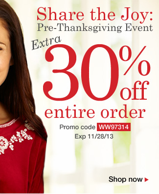 Friends and Family: Extra 30% Off Entire Order! Use promo code WW97314. Expires 11/28/13
