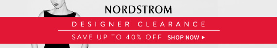 Nordstrom | Designer Clearance | Save Up To 40% Off | Shop Now