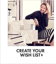 CREATE YOUR WISH LIST