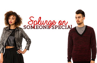 Splurge on Someone Special