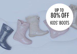 Up to 80% Off: Kids' Boots