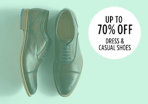Up to 70% Off: Dress & Casual Shoes