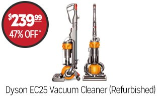 Dyson EC25 Vacuum Cleaner (Refurbished) - $239.99 - 47% off�