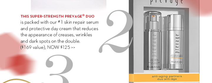 2. THIS SUPER-STRENGTH PREVAGE® DUO is packed with our #1 skin repair serum and protective day cream that reduces the appearance of creases, wrinkles and dark spots on the double. ($169 value), NOW $125.
