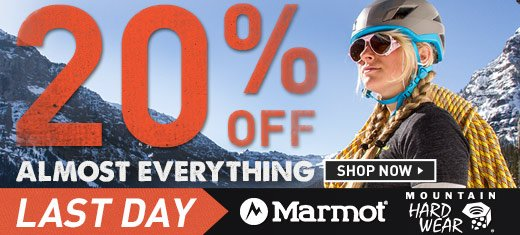 Last day for Marmot and Mountain Hardwear