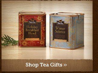 Shop Tea Gifts »