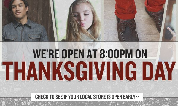 We are opening at 8pm on Thanksgiving Day!