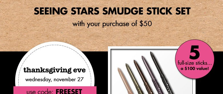 seeing stars smudge stick set with your 50$ purchase