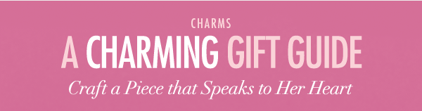 A Charming Gift Guide