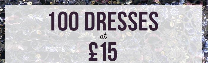 100 DRESSES AT 15