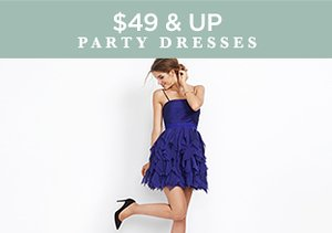$49 & Up: Party Dresses