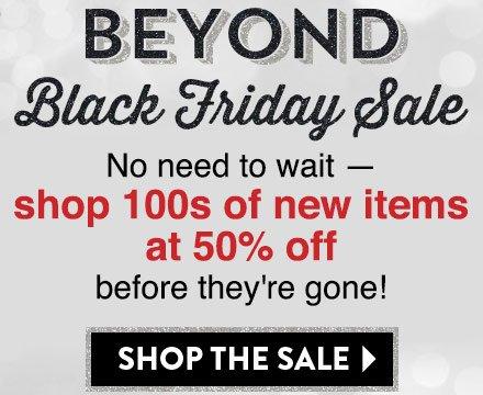 Beyond Black Friday Sale