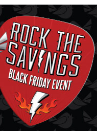 Rock the Savings Black Friday Event