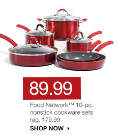 89.99 Food Network 10-pc. nonstick cookware sets reg. 179.99. SHOP NOW