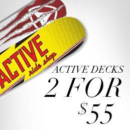 Active Decks 2 for $55