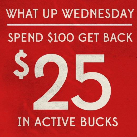 Spend $100 Get $25 Back