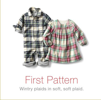 First Pattern | Wintry plaids in soft, soft plaid.
