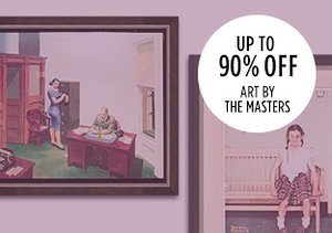Up to 90% Off: Art by the Masters