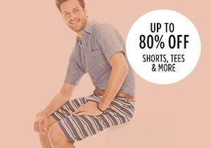 Up to 80% Off: Shorts, Tees & More